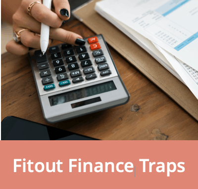 Fitout Finance Traps To Avoid!