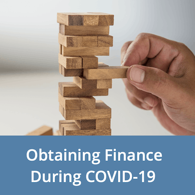 Obtaining Business Finance During COVID-19 can be a Challenge